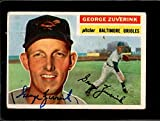 1956 TOPPS #276 GEORGE ZUVERINK (AUTO) GOOD CREASES *0052