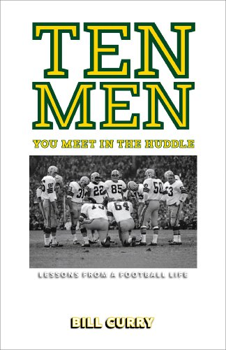 (Ten Men You Meet in the Huddle: Lessons from a Football Life)