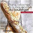 KENWOOD - LIVRE DE RECETTES PAIN. BRIOCHES& RECETTES DU BOUL