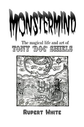 Download Monstermind: The Magical Life and Art of Tony Doc Shiels pdf