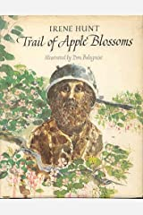 Trail of Apple Blossoms Hardcover