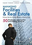 img - for Managing Facilities & Real Estate by Michel Theriault (2010-11-01) book / textbook / text book