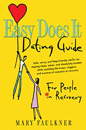 Easy Does It Dating Guide: For People in - Dating Guide