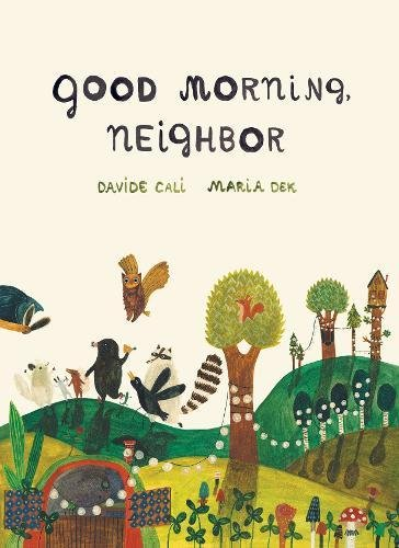 Image of Good Morning, Neighbor