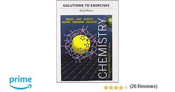Solutions to Exercises for Chemistry: The Central Science ...