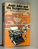 Aunt Julia and the Scriptwriter (English and Spanish Edition)
