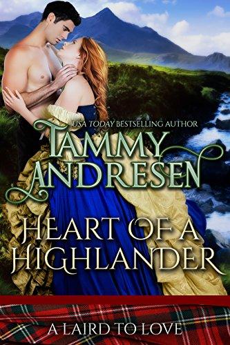 Heart of a highlander scottish historical romance a laird to love heart of a highlander scottish historical romance a laird to love book 2 fandeluxe Choice Image