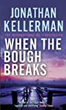 Front cover for the book When the Bough Breaks by Jonathan Kellerman