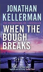 When the Bough Breaks: Alex Delaware 1