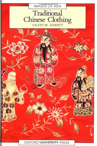(Traditional Chinese Clothing: in Hong Kong and South China, 1840-1980 (Images of)