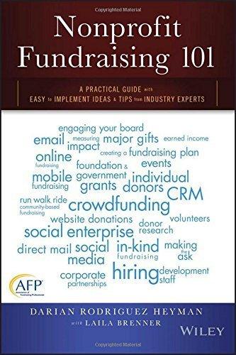 Nonprofit Fundraising 101 by Darian Rodriguez Heyman (2016-01-19)