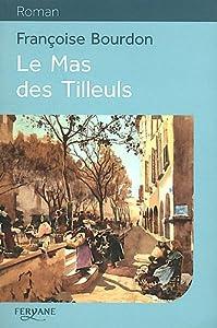 """Afficher """"Le mas des Tilleuls"""""""