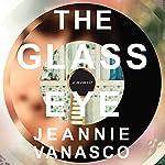 The Glass Eye: A Memoir | Jeannie Vanasco