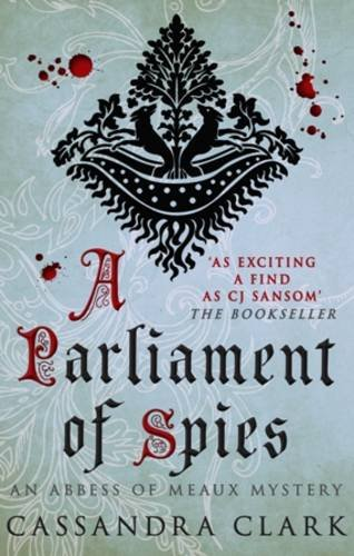 Download A Parliament of Spies (Abbess of Meaux) pdf