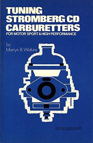 Tuning Stromberg CD Carburetters, Martyn B Watkins