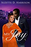 img - for My Joy (California Love) (Volume 1) book / textbook / text book