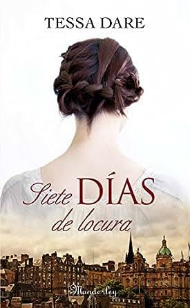 Siete días de locura (Cala Espinada 2) eBook: Tessa Dare
