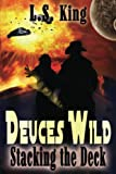 img - for Deuces Wild: Stacking the Deck (Volume 2) book / textbook / text book