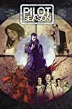 Pilot Season Volume 4 2010 TP, Bryan Edward Hill, 1607062143