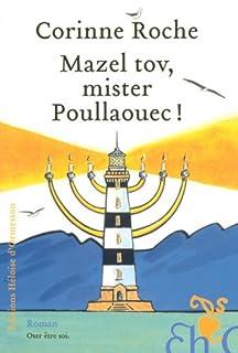 Mazel tov, mister Poullaouec !, Roche, Corinne