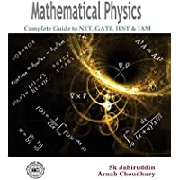 Mathematical Physics (Complete guide to NET, GATE, JEST and JAM)