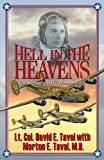 Hell in the Heavens, Lt. David E. Tavel and Tavel, 1621831078