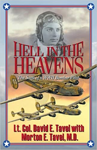 Book Hell in the Heavens: The Saga of a WWII Bomber Pilot