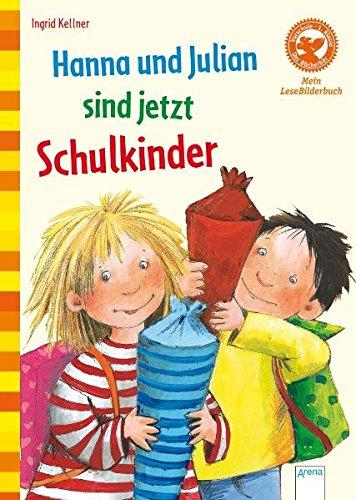 Der Bücherbär: Mein LeseBilderbuch: Hanna und Julian sind jetzt Schulkinder!