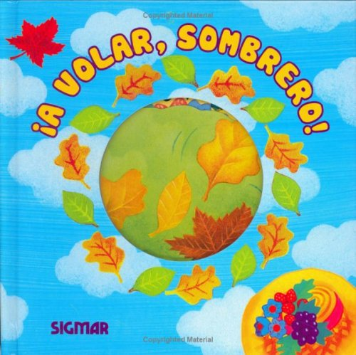 A VOLAR SOMBRERO (Saltarines/ Little Jumpers) (Spanish Edition)
