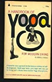 A Handbook of Yoga for Modern Living, Eugene S. Rawls, 0446895962