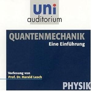Quantenmechanik Hörbuch