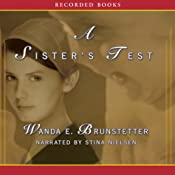 A Sister's Test: Sisters of Holmes County, Book 2 | Wanda E. Brunstetter
