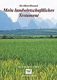 Mein landwirtschaftliches Testament (Edition Siebeneicher)