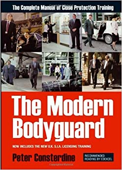 Book The Modern Bodyguard : The Manual of Close Protection Training by Peter Consterdine (2000-08-02)
