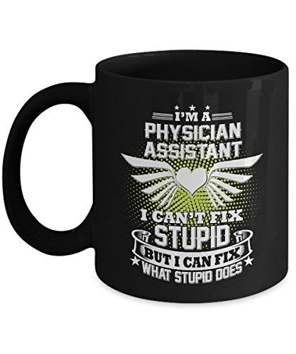 Physician Assistant Mug Physician Assistant Coffee Mug Funny Beer Travel Gifts From Kids Dad Wife Mom Friends as Seen on T Shirt 11 Ounce Black Cerami (Mug Coffee Physician Assistant)