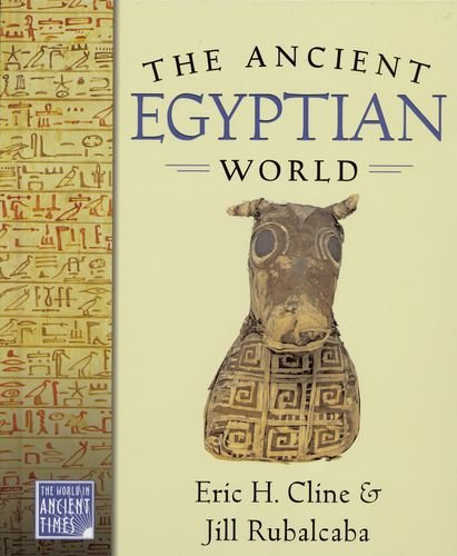 The Ancient Egyptian World (The World in Ancient Times)