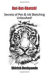 Get-Set-Sketch!: Secrets of Pen & Ink Sketching Unleashed! Paperback
