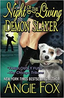 Night of the Living Demon Slayer: Volume 7 (Biker Witches Mystery)