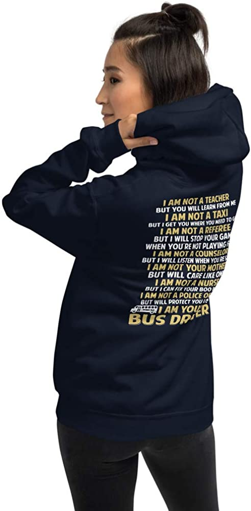School I Am Not A Teacher But You Will Learn from Me I Am Your Bus Driver Unisex Hoodie lucoin
