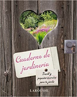 Cuaderno de jardineria/ Binder & Garden (Spanish Edition): Sin_dato: 9788480166607: Amazon.com: Books