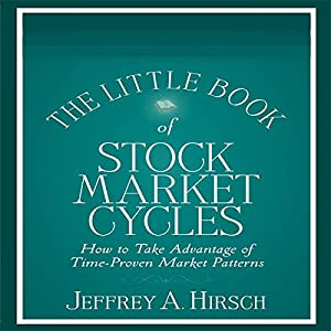 The Little Book of Stock Market Cycles (Little Books. Big Profits) Hörbuch