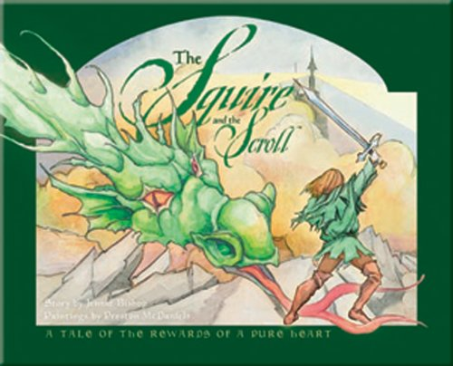 The Squire and the Scroll: A Tale of the Rewards of a Pure Heart [With CD (Audio)]