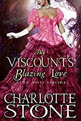 The Viscount's Blazing Love: Fire and Smoke