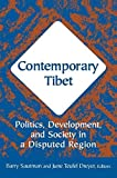 img - for Contemporary Tibet: Politics, Development and Society in a Disputed Region by Sautman, Barry, Dreyer, June Teufel (2005) Paperback book / textbook / text book