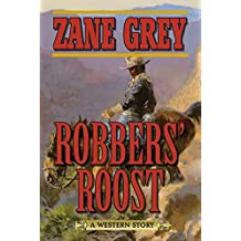 Robbers' Roost: A Western Story