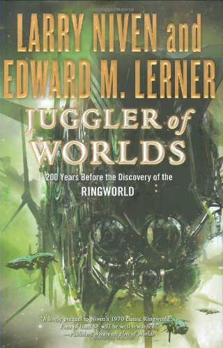 Download Juggler of Worlds: 200 Years Before the Discovery of the Ringworld PDF