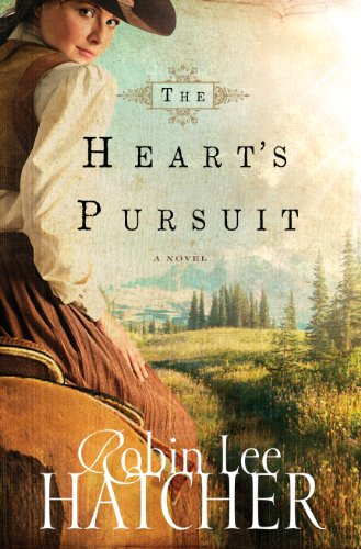 The Heart's Pursuit by [Hatcher, Robin Lee]