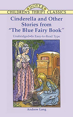 """Cinderella and Other Stories from """"The Blue Fairy Book"""" (Dover Children's Thrift Classics)"""