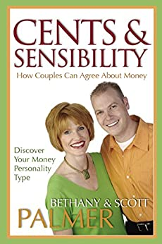 Cents & Sensibility: How Couples Can Agree about Money