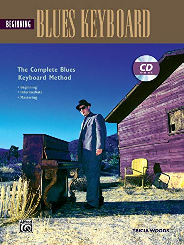Complete Blues Keyboard Method: Beginning Blues Keyboard, Book & CD (Complete Method)